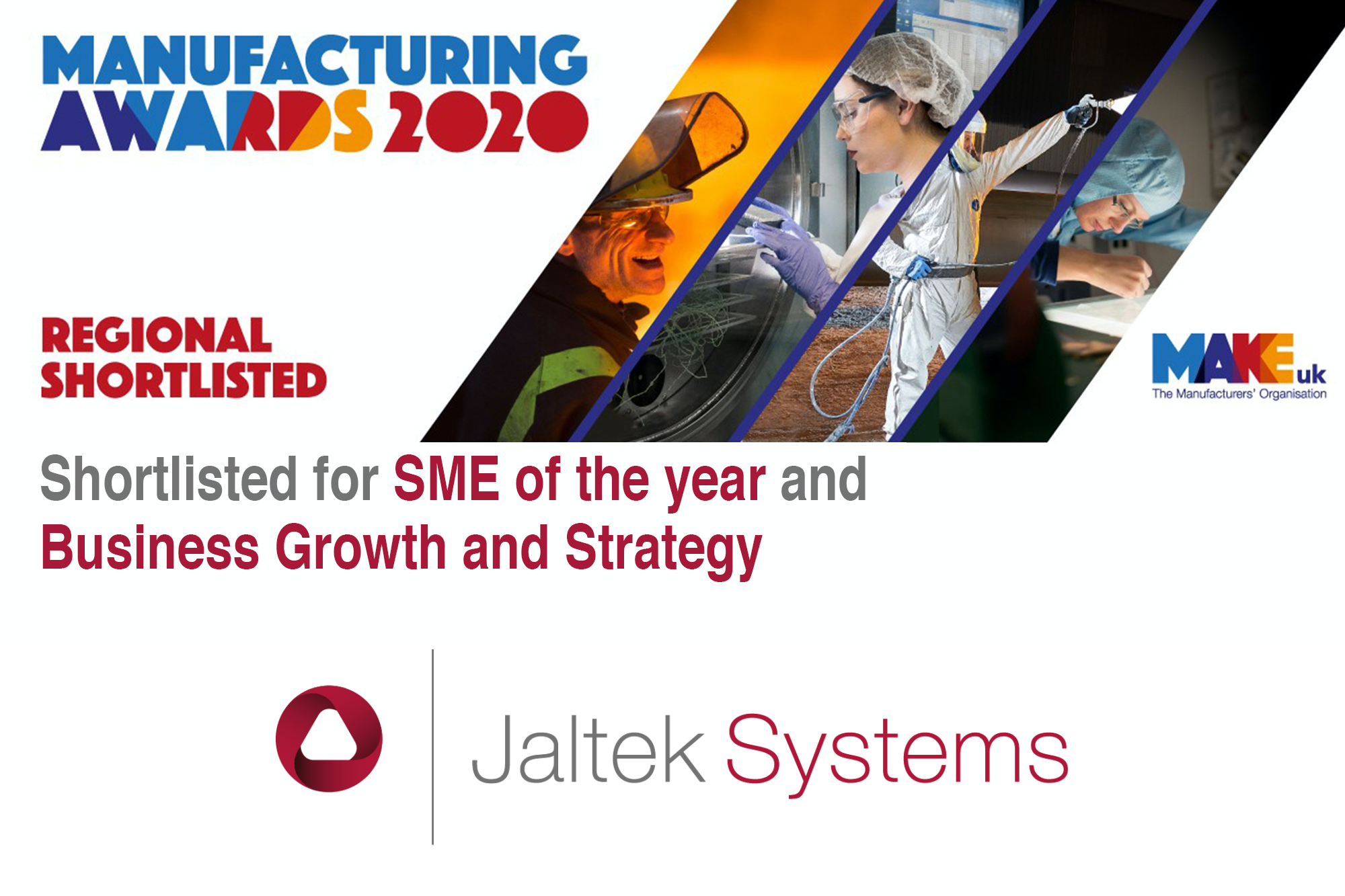 Make UK Manufacturing Awards 2020: Jaltek shortlisted in two categories